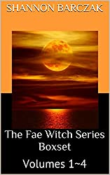 The Fae Witch Series Boxset: Volumes 1~4