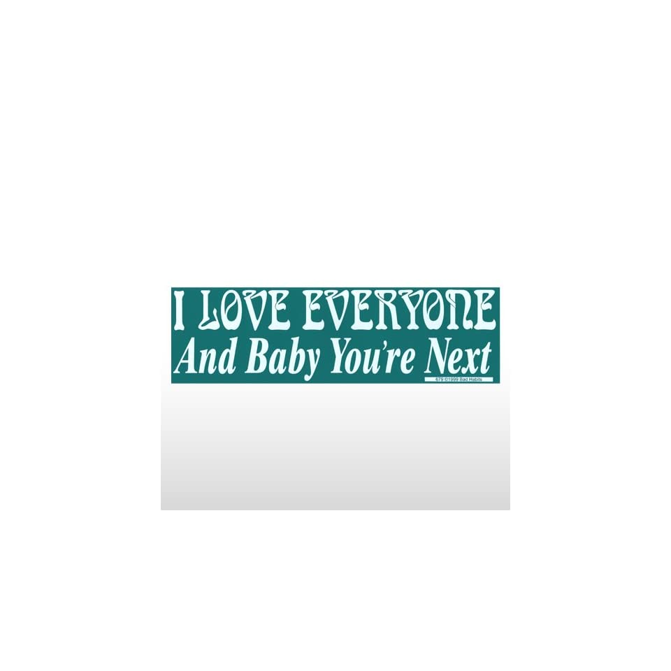 393 I Love Everyone   Bumper Sticker