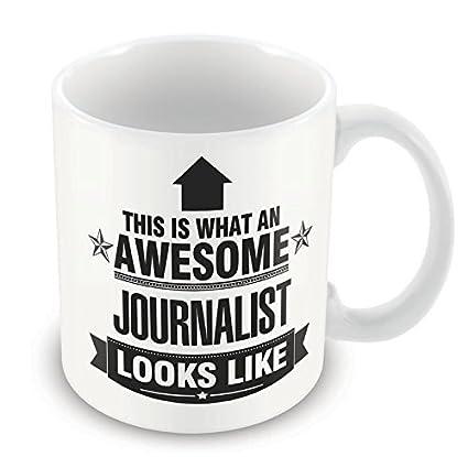 Esto es lo que un gran periodista como taza regalo de apariencia de trabajo