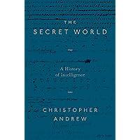 The Secret World: A History of Intelligence