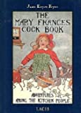 The Mary Frances Cook Book, Jane Eayre Fryer, 091689696X