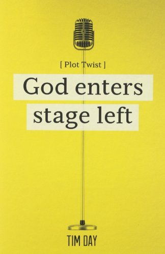 By Tim Day God Enters Stage Left [Paperback] ebook