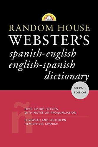 Random House Webster's Spanish-English English-Spanish Dictionary: Second Edition