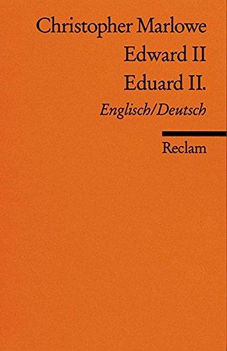 Edward II. /Eduard II.: Engl. /Dt (Reclams Universal-Bibliothek) Taschenbuch – 1986 Christopher Marlowe Philipp jun. GmbH Verlag