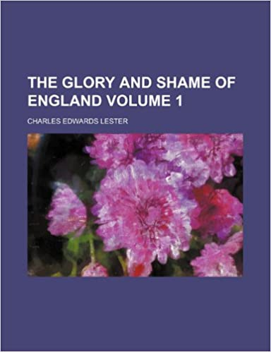 Book The glory and shame of England Volume 1