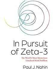 In Pursuit of Zeta-3: The World's Most Mysterious Unsolved Math Problem