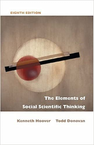 The Elements of Social Scientific Thinking: 8th (Eigth) Edition