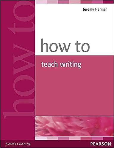 amazon how to teach writing teacher references jeremy harmer