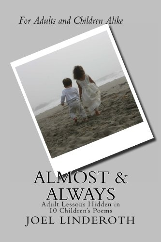 Almost & Always: A book of Children's Poems [Linderoth II, Mr. Joel Clark] (Tapa Blanda)