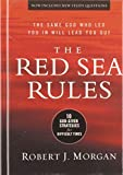 The Red Sea Rules: 10 God-Given Strategies for