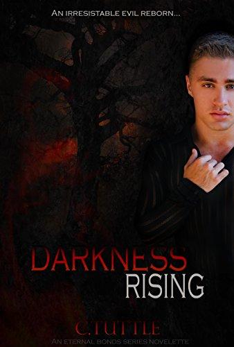 Amazon darkness rising eternal bonds ebook c tuttle eric darkness rising eternal bonds by tuttle c fandeluxe Epub