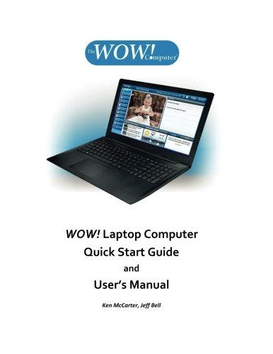 WOW! Laptop Computer Quick Start Guide and User's Manual: HP15-f125wm
