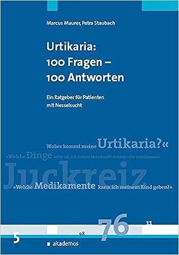 Urtikaria (Nesselsucht): Ein Patientenratgeber