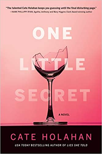The One Little Secret: A Novel by Cate Holahan travel product recommended by Tracy Minsky on Lifney.