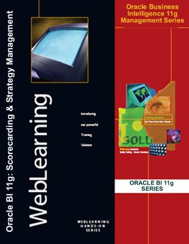Oracle Business Intelligence 11g: Strategy and Scorecard Management Self Study Computer Based Training - CBT