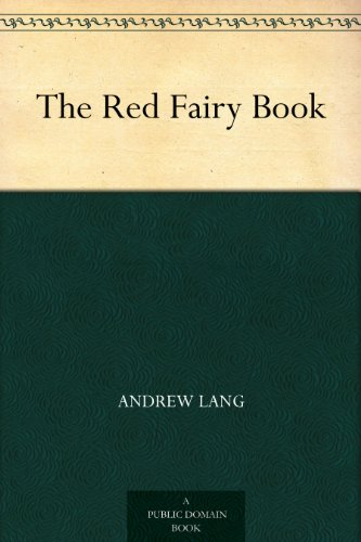 The Red Fairy Book by [Lang, Andrew]