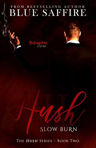 Hush 2: Slow Burn