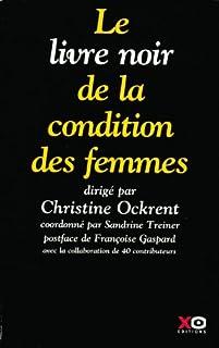 Le livre noir de la condition des femmes, Ockrent, Christine