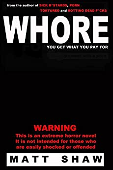 WHORE novella extreme sex violence ebook
