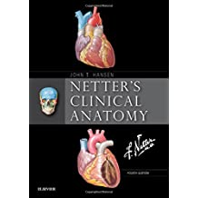 Netter's Clinical Anatomy, 4e (Netter Basic Science)