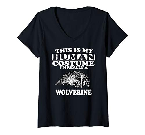 Womens This Is My Human Costume I'm Really A Wolverine Animal Gift V-Neck T-Shirt -