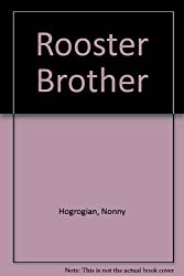 Rooster Brother