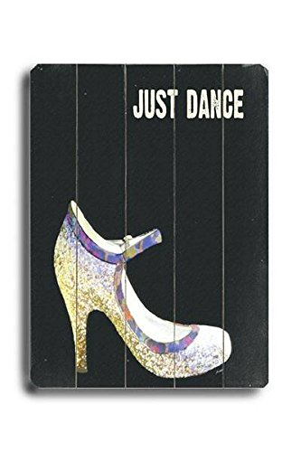 Just Dance (Shoe) Wood Sign 25x34 (64cm x 87cm) Planked by Arte