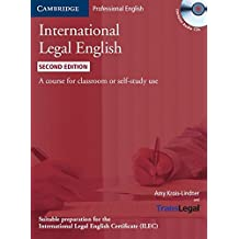 International Legal English: A Course for Classroom or Self-Study Use [With 2 CDs]