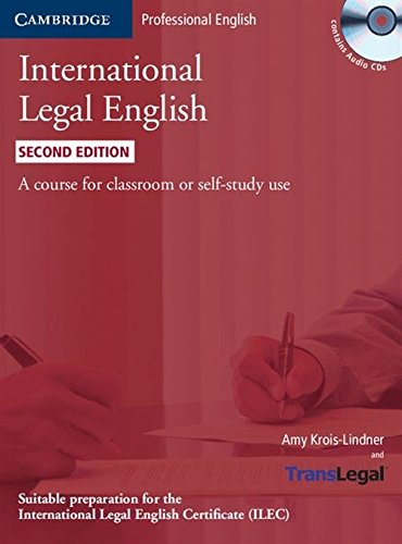 Student Audio - International Legal English Student's Book with Audio CDs (3): A Course for Classroom or Self-study Use