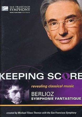 Keeping Score : Berlioz Symphonie Fantastique [DVD] [Import]
