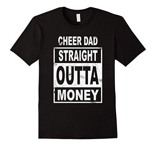 Mens Cheer Dad Straight Outta Money - Dance Cheerleader T Shirt 2XL Black - Cheer Dad Shirts