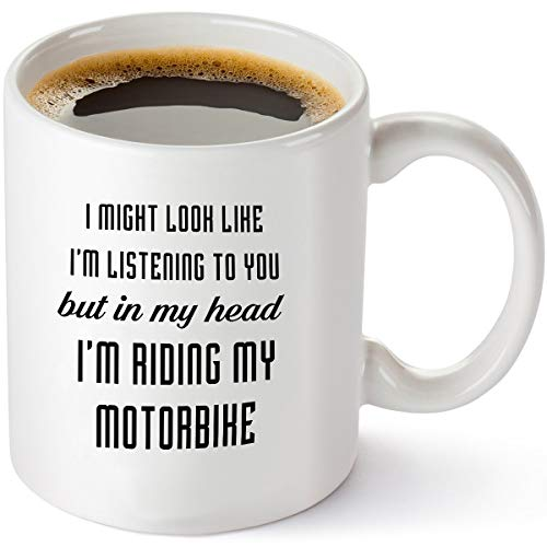 In My Head I'm Riding My Motorbike - Motorcycle Gift Idea for Men, Women, Dad, Grandpa, Him, Her, Mom - Birthday and Christmas Present Gifts for Bikers and Bike Lovers -11 oz Coffee Mug Tea Cup White -