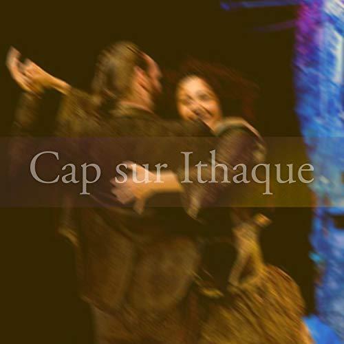 Cap sur Ithaque (Original Soundtrack)