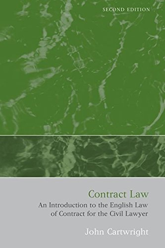 Contract Law: An Introduction to the English Law of Contract for the Civil Lawyer (Second Edition)