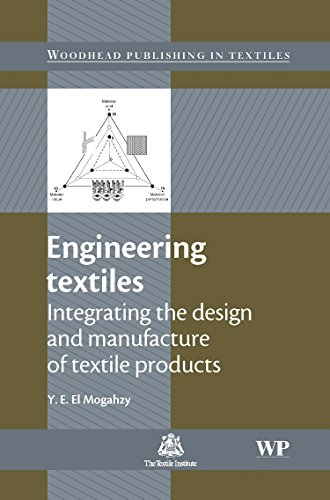 (Engineering Textiles: Integrating the Design and Manufacture of Textile Products (Woodhead Publishing Series in Textiles))