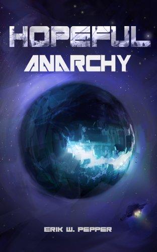 Hopeful Anarchy