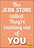"Ata-Boy Seinfeld ""The Jerk Store Called…"" 2.5"" x 3.5"" Magnet for Refrigerators and Lockers"