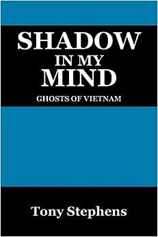 Shadow in My Mind: Ghosts of Viet Nam