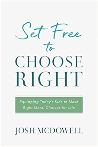 set free to choose right equipping today s kids to make right moral