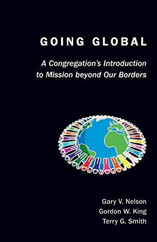 Going Global: A Congregation's Introduction to Mission Beyond Our Borders (TCP The Columbia Partnership Leadership Serie