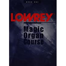 Lowrey Magic Organ Course - Book One