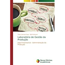 Laboratório de Gestão da Produção: Jogo Empresarial - Administração da Produção (Portuguese Edition)