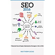SEO: for Beginners: 9 Essential Search Engine Optimization Strategies (Internet Marketing Success Secrets)