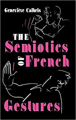 Descargar audiolibros gratis The Semiotics of French Gestures (Advances in Semiotic) DJVU