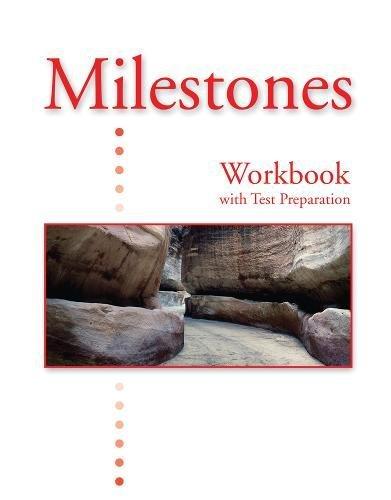 Milestones B: Workbook with Test Preparation