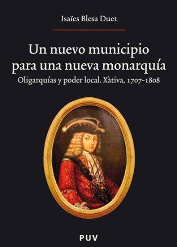 Un nuevo municipio para una nueva monarquía. (Spanish Edition)