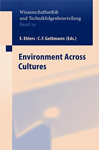 Environment across Cultures (Ethics of Science and Technology Assessment) pdf