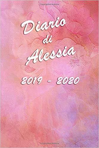 Agenda Scuola 2019 - 2020 - Alessia: Mensile - Settimanale ...