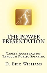 The Power Presentation: Career Acceleration Through Public Speaking