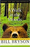 img - for A Walk in the Woods 2nd (second) edition Text Only book / textbook / text book